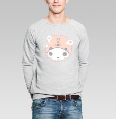 Жизнь хороша - Купить мужские свитшоты милые в Москве, цена мужских свитшотов милых  с прикольными принтами - магазин дизайнерской одежды MaryJane