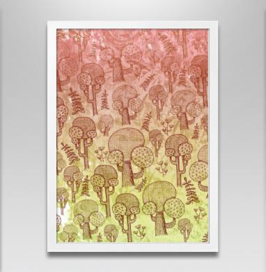 Лес до небес - Постер в белой раме, деревья