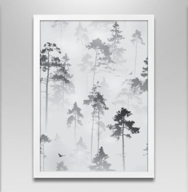 Лес. туман - Постер в белой раме