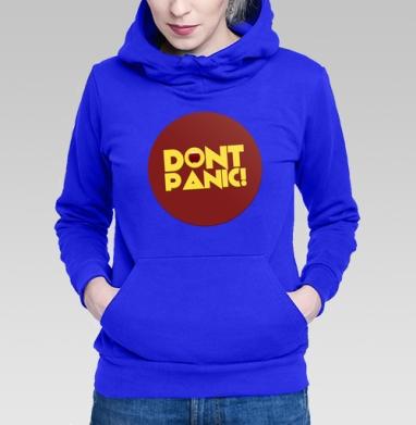 Dont panic! - Прикольные толстовки для девушек