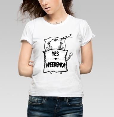 YES, WEEKEND! #1 - Купить детские футболки с приколами в Москве, цена детских футболок с приколами с прикольными принтами - магазин дизайнерской одежды MaryJane