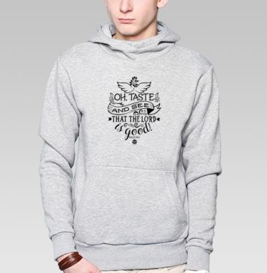 Толстовка мужская, накладной карман серый меланж - Вкусите и увидите как благ Господь