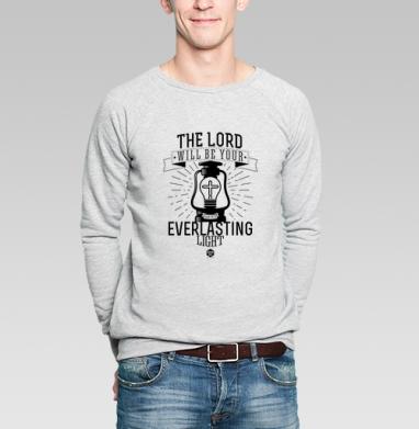 """Господь будет для тебя вечным светом - Свитшот мужской без капюшона серый меланж, Официальный магазин проекта """"B I B L E B O X"""", Новинки"""