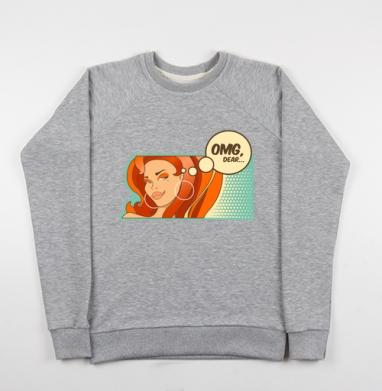 OMG, dear... - Купить детские свитшоты секс в Москве, цена детских свитшотов секс  с прикольными принтами - магазин дизайнерской одежды MaryJane