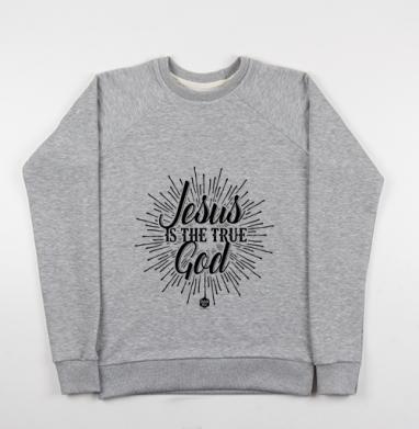 Cвитшот женский серый-меланж 340гр, теплый - Иисус - это истинный Бог