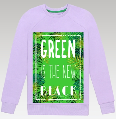 Green is the new black - Cвитшот женский, лаванда 320гр, v2