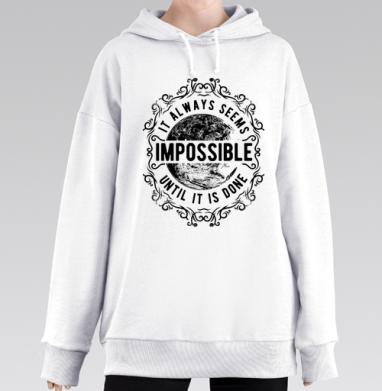 It always seems impossible, Hoodie Mjhigh Long White