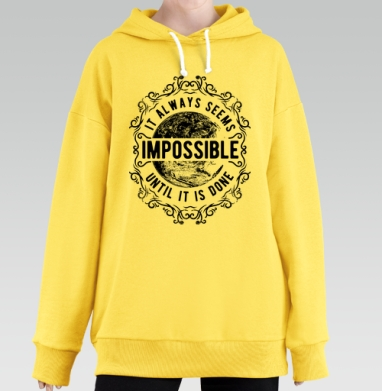 It always seems impossible, Hoodie Long Oversize Yellow